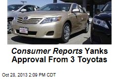 Consumer Reports Yanks Approval From 3 Toyotas