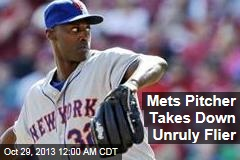 Mets Pitcher Takes Down Unruly Flier