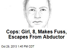 Cops: Girl, 8, Makes Fuss, Escapes From Abductor