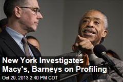 New York Investigates Macy's, Barneys on Profiling