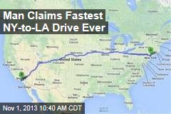 Man Claims Fastest NY-to-LA Drive Ever