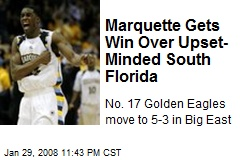 Marquette Gets Win Over Upset-Minded South Florida