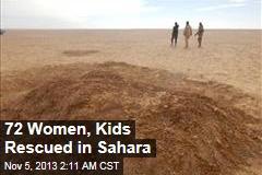72 Women, Kids Rescued in Sahara