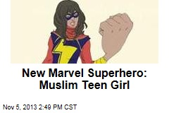 New Marvel Superhero: Muslim Teen Girl