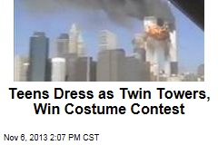 Teens Dress as Twin Towers, Win Costume Contest