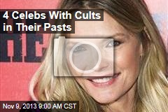 4 Celebs With Cults in Their Pasts