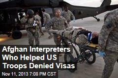 Afghan Interpreters Who Helped US Troops Denied Visas