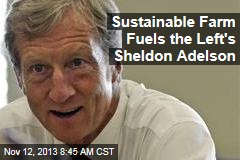 Sustainable Farm Fuels the Left's Sheldon Adelson
