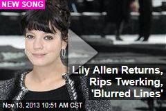 Lily Allen Returns, Rips Twerking, 'Blurred Lines'