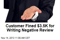 Customer Fined $3.5K for Writing Negative Review