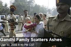 Gandhi Family Scatters Ashes
