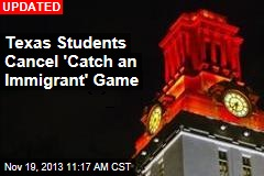 Students Unveil Campus Game to 'Catch an Immigrant'