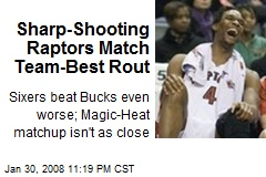 Sharp-Shooting Raptors Match Team-Best Rout
