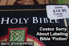 Costco Sorry About Labeling Bible 'Fiction'