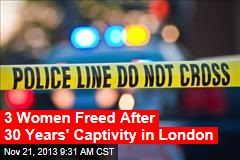 London Cops Rescue 3 Women After 30 Years in Captivity