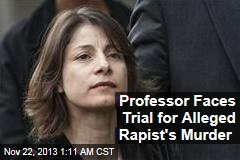 Professor Faces Trial for Alleged Rapist's Murder