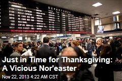 Just in Time for Thanksgiving: A Vicious Nor'easter