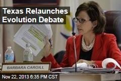 Texas Relaunches Evolution Debate