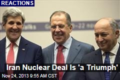 Iran Nuclear Deal Is 'a Triumph'
