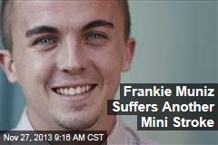 Frankie Muniz Suffers Another Mini Stroke