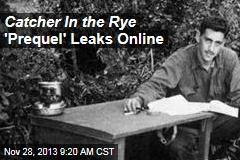 Catcher In the Rye 'Prequel' Leaks Online