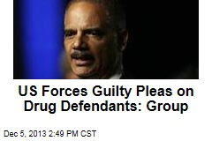 US Forces Guilty Pleas on Drug Defendants: Group