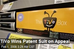 TiVo Wins Patent Suit on Appeal