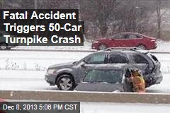 Fatal Accident Triggers 50-Car Turnpike Crash