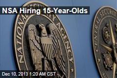 NSA Hiring 15-Year-Olds