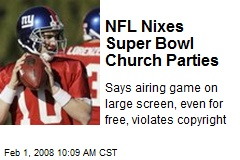 NFL Nixes Super Bowl Church Parties
