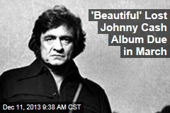 'Beautiful' Lost Johnny Cash Album Due in March