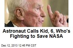 Astronaut Calls Kid, 6, Who's Fighting to Save NASA