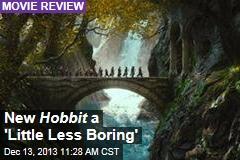 New Hobbit a 'Little Less Boring'