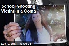 School Shooting Victim in a Coma
