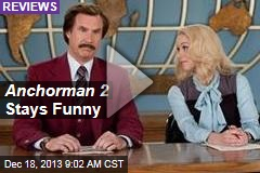 Anchorman 2 Stays Funny