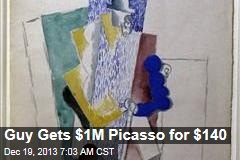 Guy Gets $1M Picasso for $140