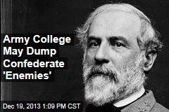 Army College May Dump Confederate 'Enemies'