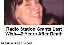 Radio Station Grants Last Wish—2 Years After Death