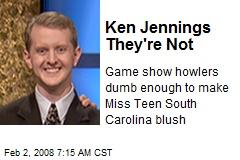 Ken Jennings They're Not