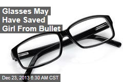 Glasses May Have Saved Girl From Bullet