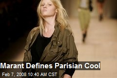 Marant Defines Parisian Cool