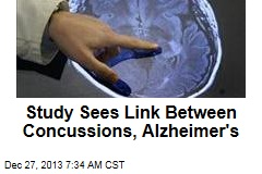 Study Sees Link Between Concussions, Alzheimer's