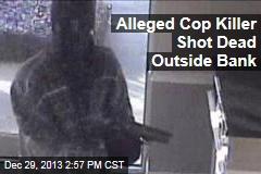 Alleged Cop Killer Shot Dead in Phoenix