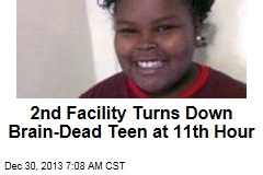 2nd Facility Turns Down Brain-Dead Teen at 11th Hour