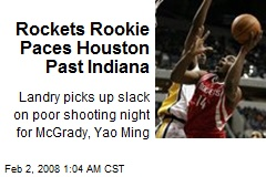 Rockets Rookie Paces Houston Past Indiana