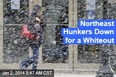 Northeast Hunkers Down for a Whiteout