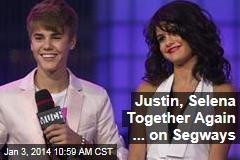 Justin, Selena Together Again ... on Segways