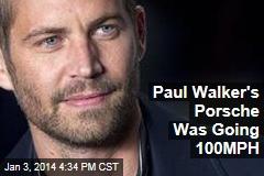 Paul Walker's Porsche Was Going 100MPH