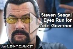 Steven Seagal Eyes Run for Ariz. Governor