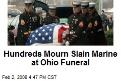 Hundreds Mourn Slain Marine at Ohio Funeral